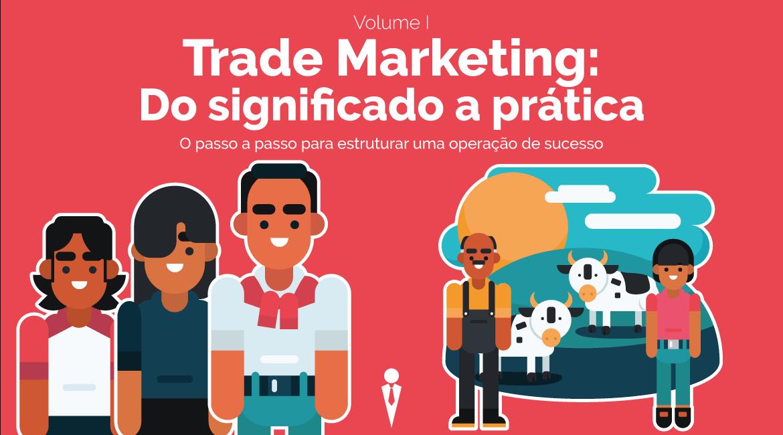 trade marketing do significado a pratica