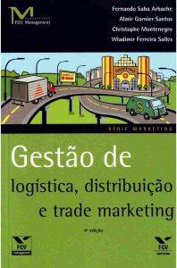 livro gestão de logística, distribuição e trade marketing