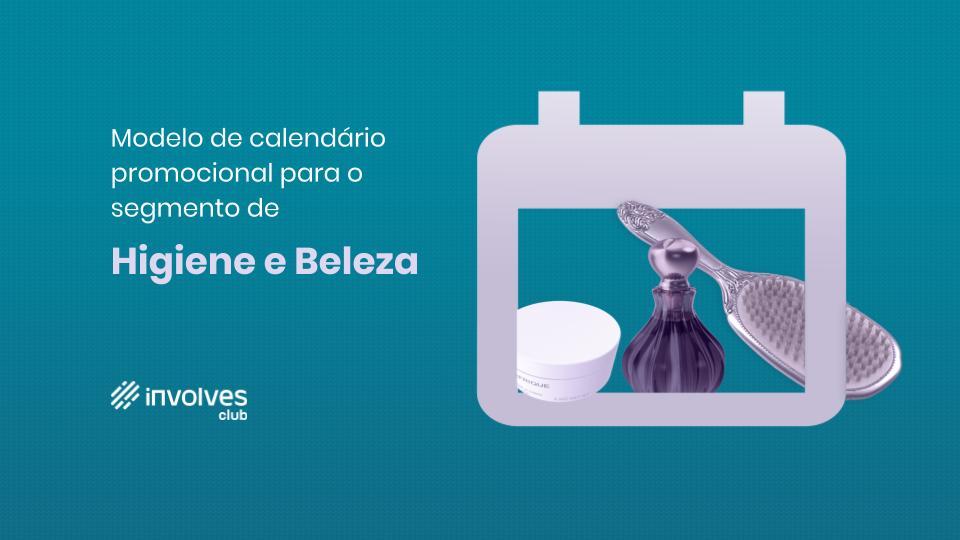 Calendário Promocional 2020 - Higiene e Beleza