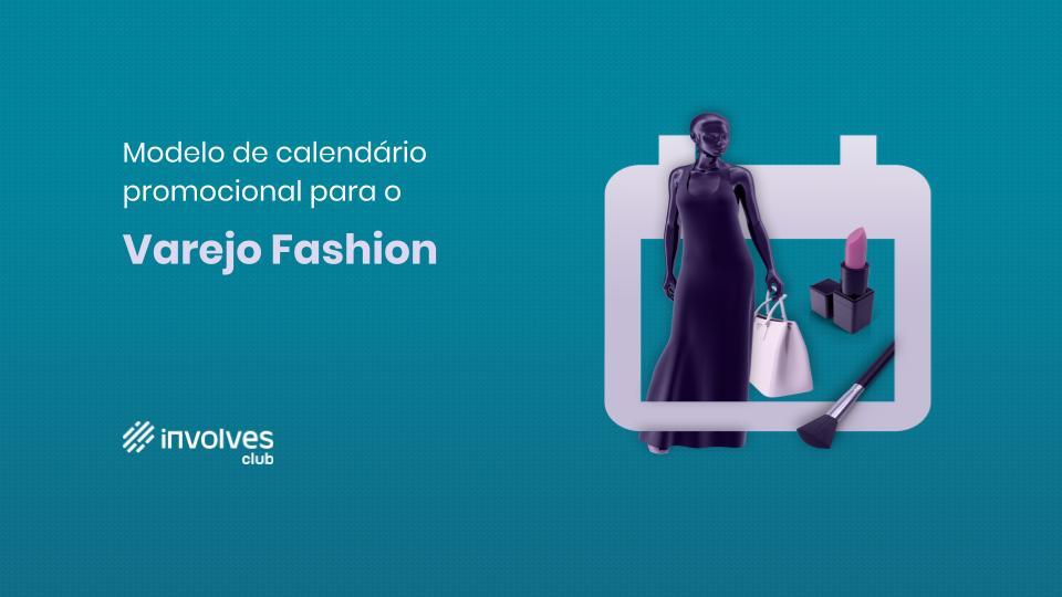Calendário promocional 2020 - Varejo Fashion